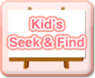 Kid's Seek And Find