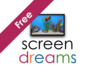 Screen Dreams Free