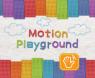 Motion Playground