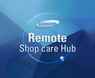 Remote Shop Care Hub