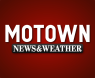 Motown News & Weather