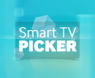 Smart TV Picker