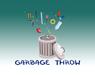 Garbage Throw