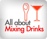 All About Mixing Drinks